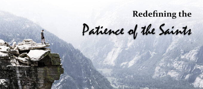 "Redefining ""The Patience of the Saints"""