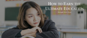 How to Earn the Ultimate Education in Christ