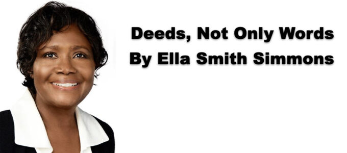 Deeds, Not Only Words